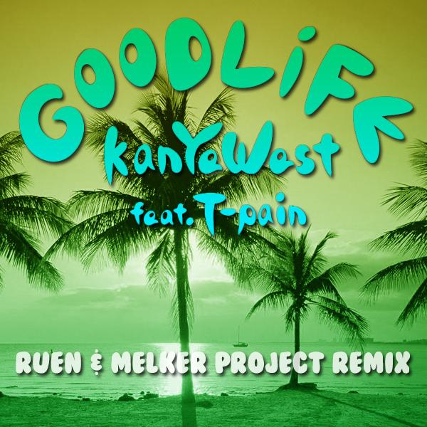 Good Life (Ruen & Melker Project Trap Remix)